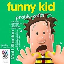 Funny Kid Prank Wars: Funny Kid, Book 3
