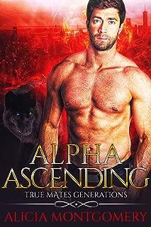 Alpha Ascending: True Mates Generations Book 3