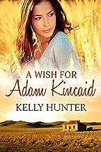 A Wish For Adam Kincaid: Outback Hearts