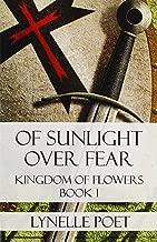 من أشعة الشمس فوق Fear: المملكة من الزهور الكتاب 1
