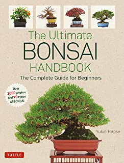 The Ultimate Bonsai Handbook: The Complete Guide for Beginners