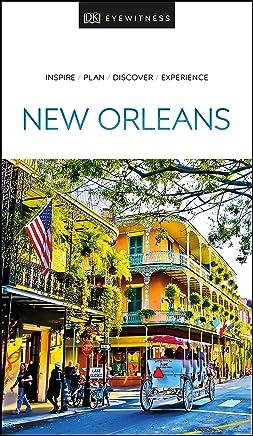 New Orleans: Eyewitness Travel Guide