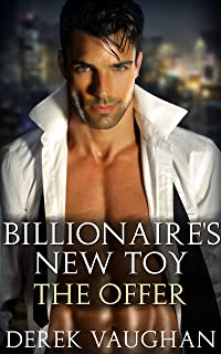 The Billionaire's New Toy - Book 2: The Offer