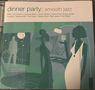 Dinner Party: Smooth Jazz