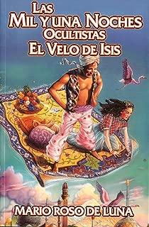 Las Mil y Una Noches Ocultistas. El Velo de Isis (Spanish Edition)