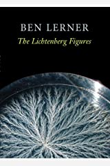 The Lichtenberg Figures (Hayden Carruth Award for New and Emerging Poets) Kindle Edition