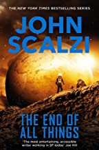 The End of All Things: Old Man's War Book 6: The Old Man's War Series