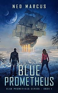 Blue Prometheus (Blue Prometheus Series Book 1)