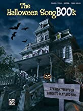 The Halloween SongBOOk: Piano/Vocal/Guitar & Piano Solos
