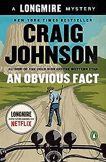 An Obvious Fact: A Longmire Mystery (Walt Longmire Mysteries Book 12)
