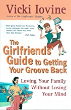 Best girlfriends guide to getting your groove back Reviews