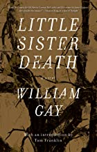 Little Sister Death: A Novel