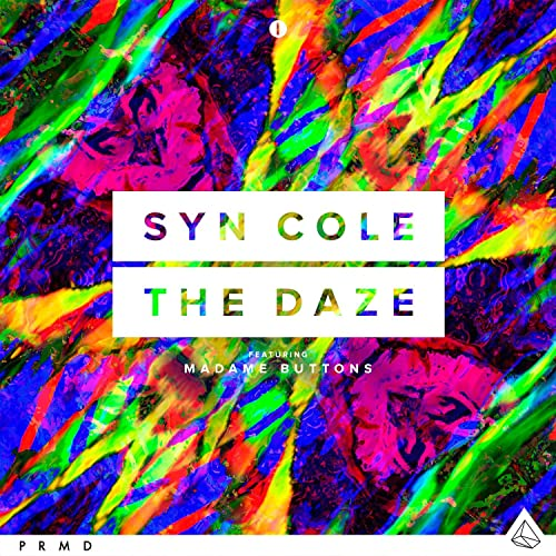 The Daze (feat  Madame Buttons) by Syn Cole on Amazon Music