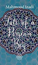 Fate Of A Persian Boy