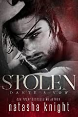 Stolen: Dante's Vow (To Have and To Hold Book 3) Kindle Edition