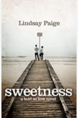 Sweetness (Bold As Love Book 1) Kindle Edition