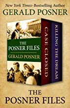 The Posner Files: Case Closed and Killing the Dream