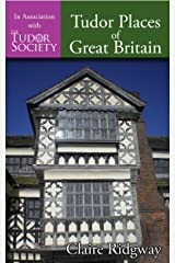 Tudor Places of Great Britain (English Edition) Format Kindle