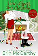 How the Ghost Stole Christmas (Murder By Design Book 4) (English Edition)