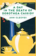 A Day in the Death of Dorothea Cassidy (Inspector Ramsay Series Book 3)