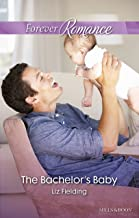 The Bachelor's Baby (Ready for Baby Book 4)