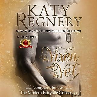 The Vixen and the Vet: A Modern Fairytale, Book 1