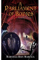 A Parliament of Bodies (Maradaine Constabulary Book 3) Kindle Edition