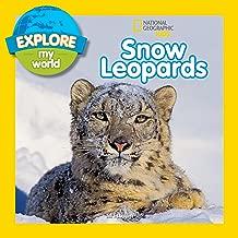 Explore My World Snow Leopards (English Edition)
