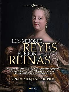 Los mejores reyes fueron reinas (Spanish Edition)