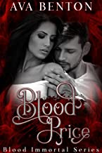 Blood Price: Paranormal Vampire Romance (Blood Immortal Book 1)