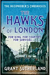 The Hawks of London (The Decipherer's Chronicles Book 2) Kindle Edition