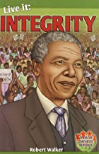 Live It: Integrity (Crabtree Character Sketches)