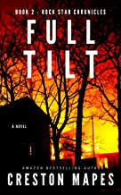 FULL TILT: An Adrenaline-Laced Contemporary Christian Thriller (Rock Star Chronicles Book 2)