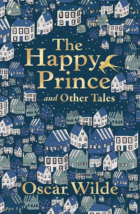 計算可能ボリューム桁The Happy Prince and Other Tales (Liberty Classics) (English Edition)