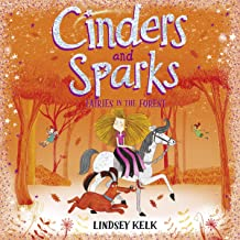 Cinders and Sparks: Fairies in the Forest: Cinders and Sparks, Book 2