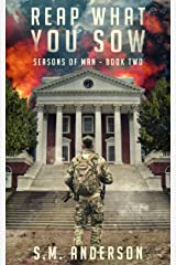 Reap What You Sow (Seasons of Man Book 2) Kindle Edition