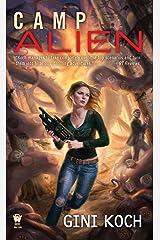 Camp Alien Kindle Edition