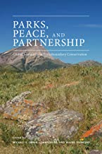 Parks, Peace, and Partnership: Global Initiatives in Transboundary Conservation (Energy, Ecology  and the Environment Book 4)