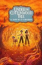 Under the Cottonwood Tree: El susto de la Curandera