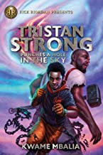 Tristan Strong Punches a Hole in the Sky (Volume 1) (Tristan Strong Novel, A) PDF