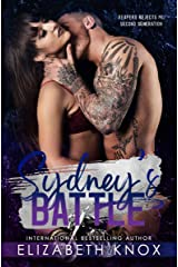 Sydney's Battle (Reapers Rejects MC: Second Generation Book 1) Kindle Edition