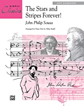 The Stars and Stripes Forever!: Sheet (Simply Classics Solos)