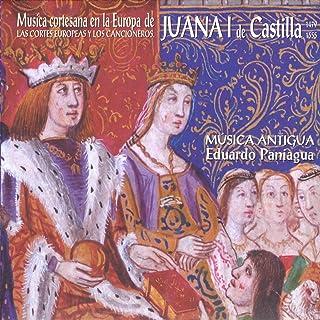 Música Cortesana en la Europa de Juana I de Castilla (1479-1555). Las Cortes Europeas y los Cancioneros