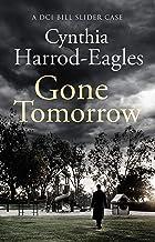 Gone Tomorrow: A Bill Slider Mystery (9)