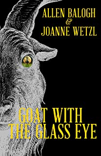 Goat with the Glass Eye (Black Sails 1715 Book 2)