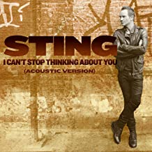 I Can't Stop Thinking About You (Acoustic Version)