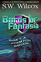BARDS OF FANTASIA (Book 1): A Poem for Britain: --V.2 standard text, light pics