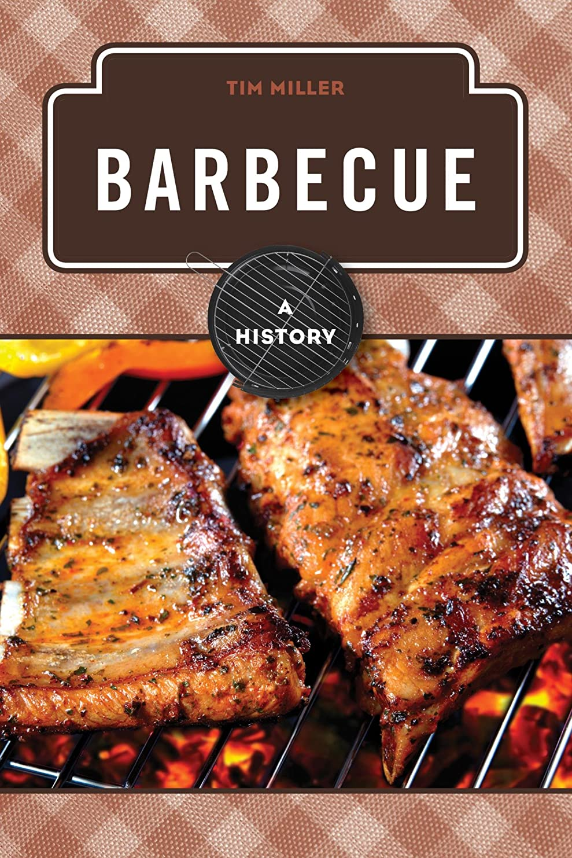 玉ねぎに同意する仕方Barbecue: A History (The Meals Series) (English Edition)