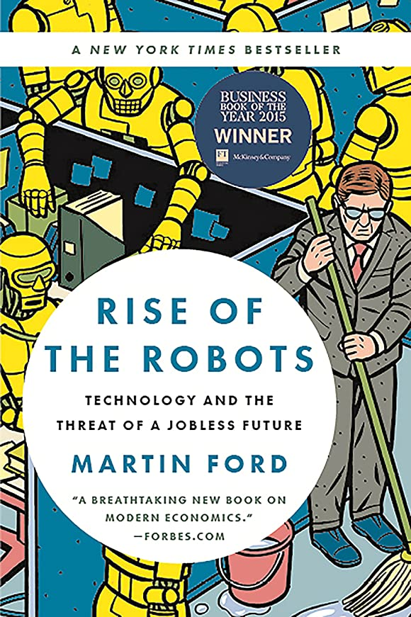 豊富な余計な権限を与えるRise of the Robots: Technology and the Threat of a Jobless Future (English Edition)