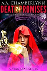 Death and Promises: A Zyan Star Series (The Quinn Chronicles Book 2) Kindle Edition